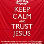Trust Jesus 01 Art Print by Rick Piper Photography