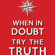 Try Truth Red Art Print