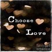 Typography - Choose Love Art Print