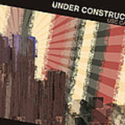 Under Construction Art Print