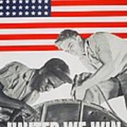 United We Win Us 2nd World War Manpower Commission Poster Art Print by Anonymous