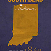 University Of Notre Dame Fighting Irish South Bend College Town State Map Poster Series No 081 Art Print