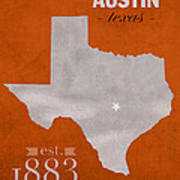 University Of Texas Longhorns Austin College Town State Map Poster Series No 105 Art Print