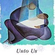 Unto Us A Son Is Given  Art Print