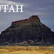 Utah Landscape Factory Butte Art Print