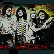 Van Halen - Ain't Talkin' 'bout Love Art Print