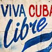 Viva Cuba Libre Sign Art Print