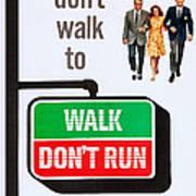 Walk, Dont Run, Us Poster Art Art Print
