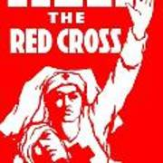 War Poster - Ww1 - Help The Red Cross Art Print