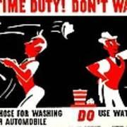 War Poster - Ww2 - Dont Waste Water 2 Art Print