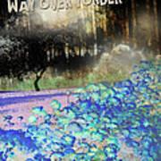 Way Over Yonder Art Print