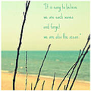 We Are Also The Ocean Art Print by Poetry and Art