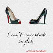Wear The Right Shoes Art Print