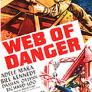 Web Of Danger, Us Poster, Adele Mara Art Print
