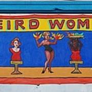 Weird Women Art Print
