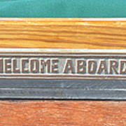 Welcome Aboard Art Print