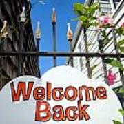 Welcome Back Art Print