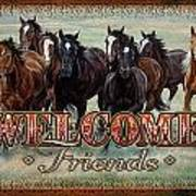 Welcome Friends Horses Art Print