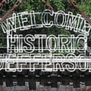 Welcome Historic Jefferson Texas Railroad Sign Art Print