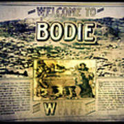 Welcome To Bodie California Art Print