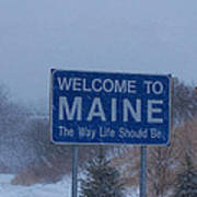 Welcome To Maine Sign Art Print