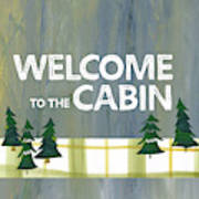 Welcome To The Cabin Art Print