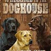 Welcome To The Dog House Art Print