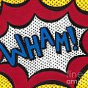 Wham Art Print