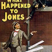 What Happened To Jones Art Print