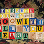 Wherever You Go Go With All Your Heart Art Print