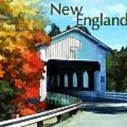 White Covered Bridge  Colorful Autumn New England Art Print