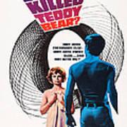 Who Killed Teddy Bear, Us Poster Art Art Print