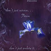 Wild Iris Inspirational Print Art Print
