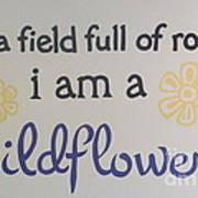 Wildflower Phrase Art Print
