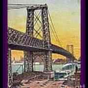 Williamsburg Bridge In New York- 1910 Art Print
