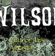 Wilson - Full Of Life Artistic Art Print by Christopher Gaston