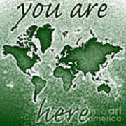 World Map You Are Here Novo In Green Art Print