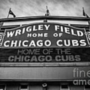 Wrigley Field Sign In Black And White Art Print