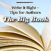 Write It Right - Tips For Authors - The Big Book Art Print