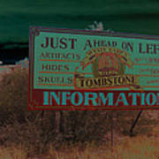 Wyatt Earp's Welcoming Sign Tombstone Arizona Solarized 2005-2008 Art Print