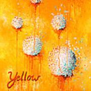 Yellow Art Print by Michelle Boudreaux