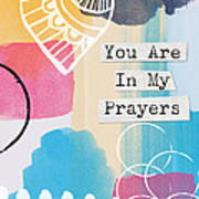 You Are In My Prayers- Colorful Greeting Card Art Print