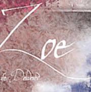 Zoe - Life Delivered Art Print