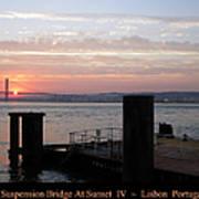 Lisbon Suspension Bridge At Sunset Iv Portugal Art Print