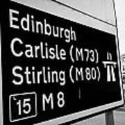 M8 Motorway Sign In Glasgow Scotland Uk Art Print