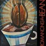 Romancing The Bean Poster Art Print