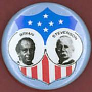 Bryan Campaign Button Art Print