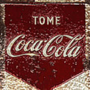 Coca Cola Classic Vintage Rusty Sign Art Print