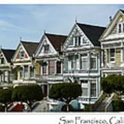 Alamo Square San Francisco California Art Print