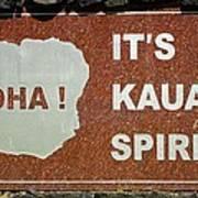 Aloha Kauai's Spirit Art Print